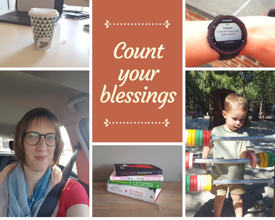 Count your blessings – augustus 2018